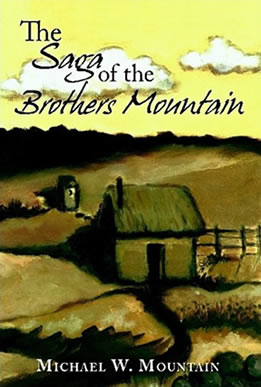 The Saga of the Brothers Mountain by Michael W. Mountain