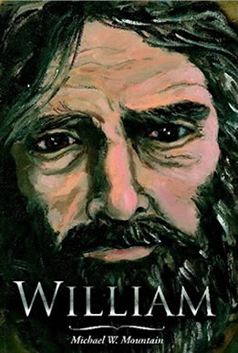 William by Michael W. Mountain